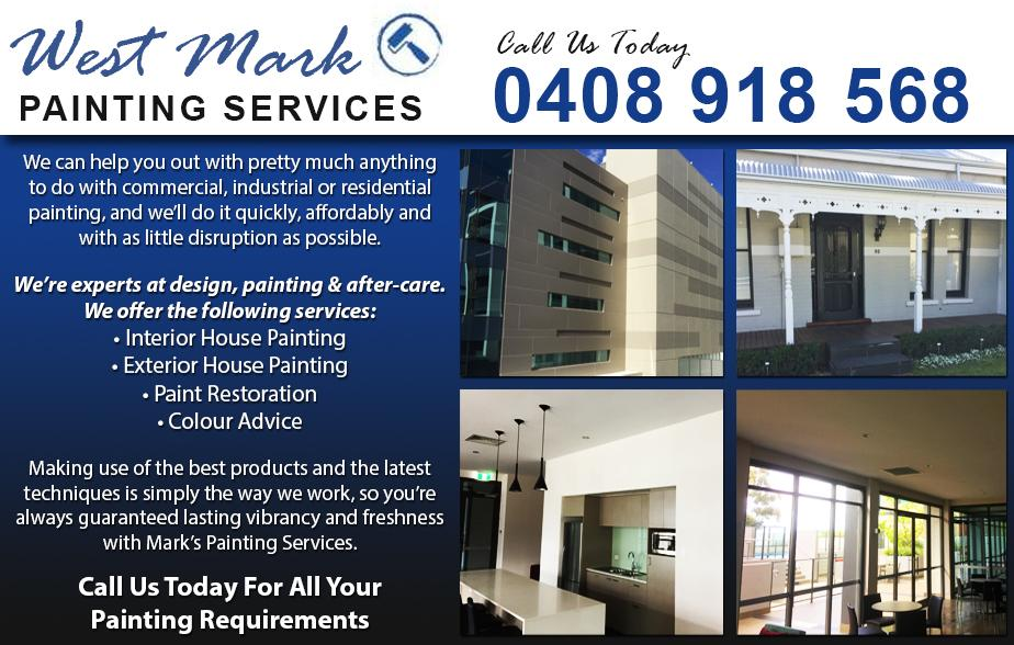 West Mark Painting Services - 0408 918 568  ONLINE TRADIES   Painter - Scarborough, City, Subiaco, Wembley, Osborne Park, Mount Hawthorn, City Beach, Floreat, Wembley Downs, Shenton Park, Daglish, East Perth  Painting - Scarborough, City, Subiaco, Wembley, Osborne Park, Mount Hawthorn, City Beach, Floreat, Wembley Downs, Shenton Park, Daglish, East Perth