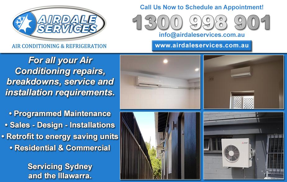 Airdale Services 1300 998 901  Air conditioning - Wollongong, Gwynneville, Keiraville, Coniston, Windang  Ducted Air Conditioning - Wollongong, Gwynneville, Keiraville, Coniston, Windang  Split Systems - Wollongong, Gwynneville, Keiraville, Coniston, Windang  Air Conditioning Repairs - Wollongong, Gwynneville, Keiraville, Coniston, Windang