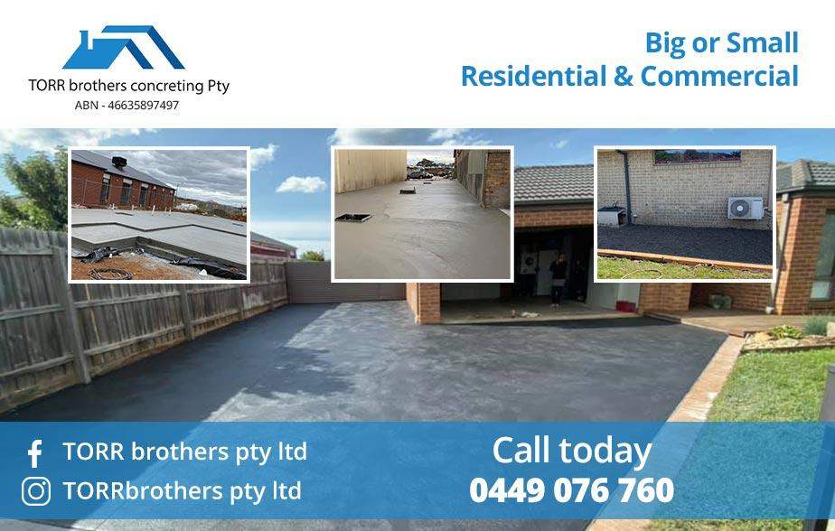 Torr Brothers- 0449 076 760  Concreter- Sunbury, Craigieburn, Greenvale, Roxburgh Park, Somerton, Meadow Heights, Coolaroo  Concreters- Sunbury, Craigieburn, Greenvale, Roxburgh Park, Somerton, Meadow Heights, Coolaroo